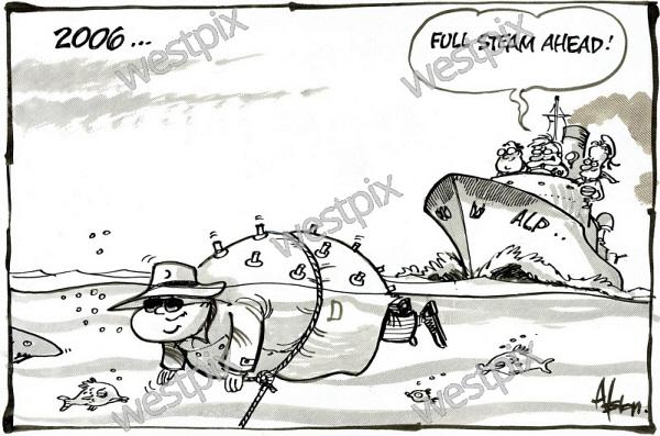 Dean Alston cartoon about Brian Burke being   WestPix